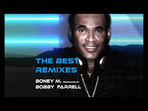 THE BEST REMIXES OF BONEY M. performed by BOBBY FARRELL  (Full Album)