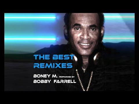 THE BEST REMIXES OF BONEY M. performed by BOBBY FARRELL  (Full Album)