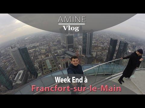 Week end à Francfort -  نهاية أسبوع بفرانكفورت