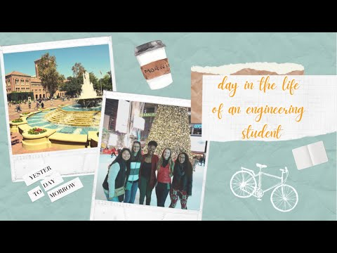 A Day in the Life of an Engineering Student | USC Edition