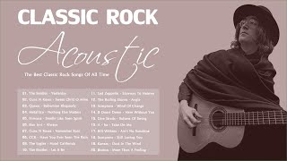 Acoustic Classic Rock | Classic Rock 80s 90s Playlist | Best Classic Rock Songs Of All Time