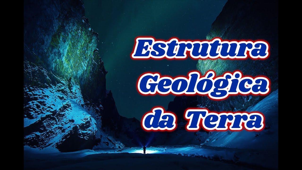 A Estrutura Geológica Da Terra