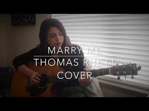 Marry Me Cover- Thomas Rhett