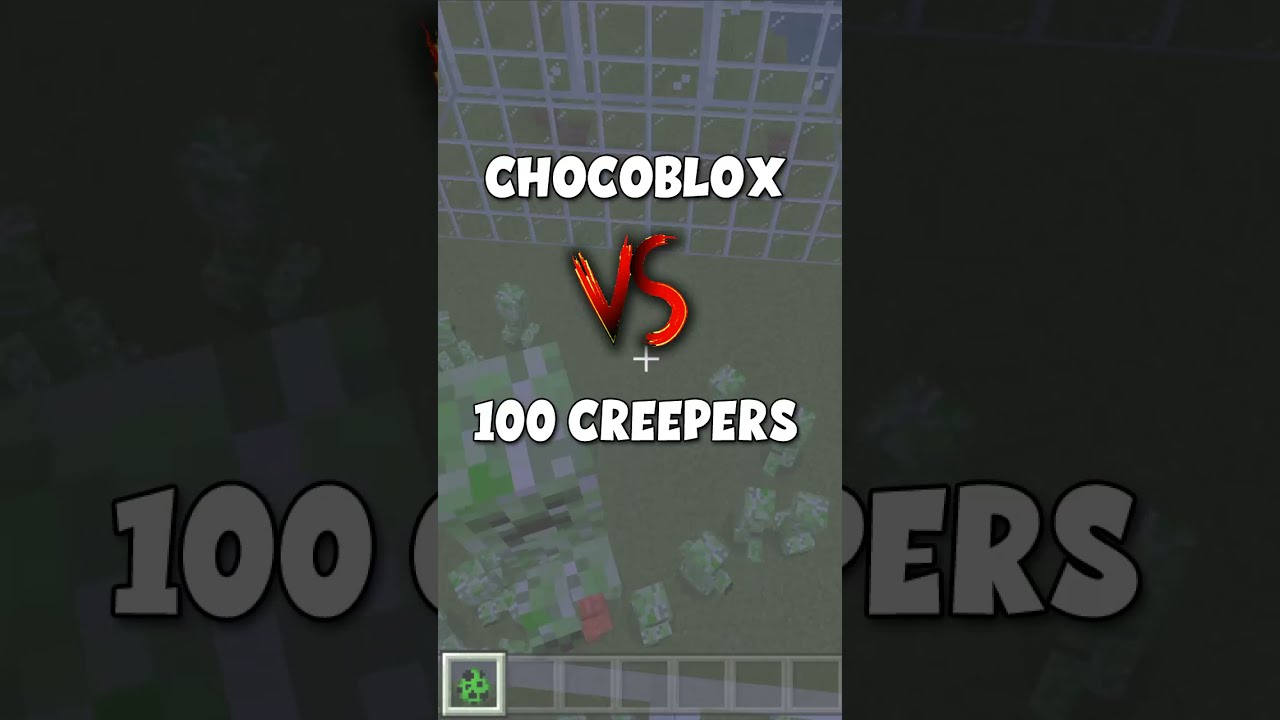 CHOCOBLOX VS 100 CREEPERS!!! ¿QUE PASARÁ? #shorts