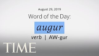 word-of-the-day-augur-merriam-webster-word-of-the-day-time