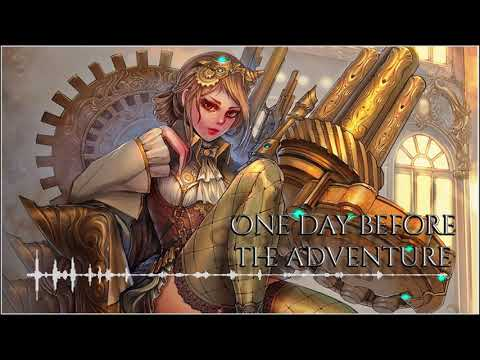 🎵Orchestral Steampunk Music - One Day Before The Adventure