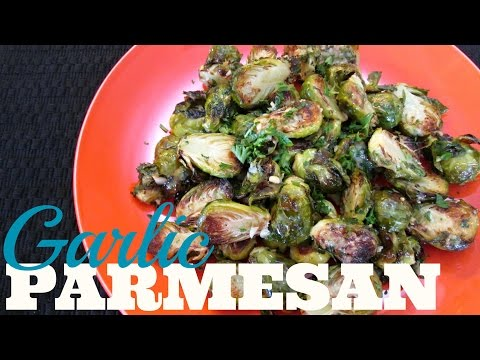 Garlic Parmesan Brussels Sprouts - How To Cook Brussels Sprouts - PoorMansGourmet