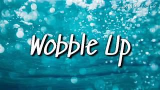 Chris Brown - Wobble Up  (Official Lyrics) Ft. Nicki Minaj, G Eazy