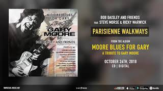"Bob Daisley and Friends feat. Steve Morse & Ricky Warwick ""Parisienne Walkways"""