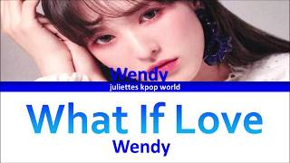 Download lagu Wendy-What If Love (color coded han/rom/eng lyrics) MP3