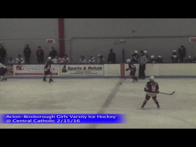 Acton Boxborough Girls Ice Hockey @ Central Catholic 2/15/16