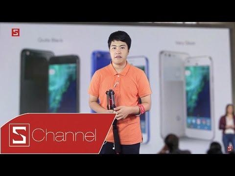 Schannel - Tất cả về Google Pixel | Pixel XL: Lịch sử smartphone Google sang một trang mới?