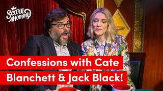 Cate Blanchett and Jack Black Talk Farts And Other Parenting Confessions | Scary Mommy Confessional
