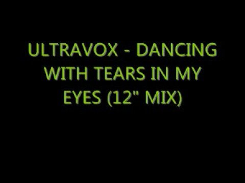 Ultravox - Dancing With Tears In My Eyes (12