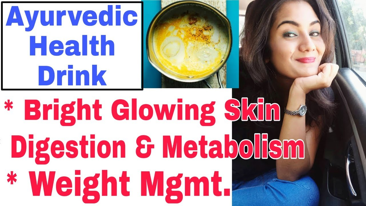 Ayurvedic Drink for Bright Glowing Skin, Weight Management, Improved  digestion & Pre workout Recipe