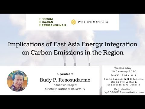 FKP 2020 01 29 - Implications of East Asia Energy Integration Carbon Emissions in the Region