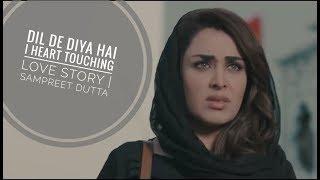 Dil De Diya Hai || Heart Touching Love story ||  Sampreet Dutta