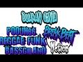 Duakan cinta Poouh86 Bassgilano ReggaeFunk FULL