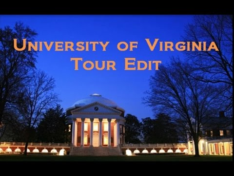 University of Virginia Tour Edit