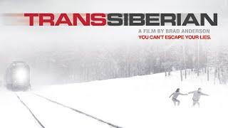 Transsiberian - Full Movie