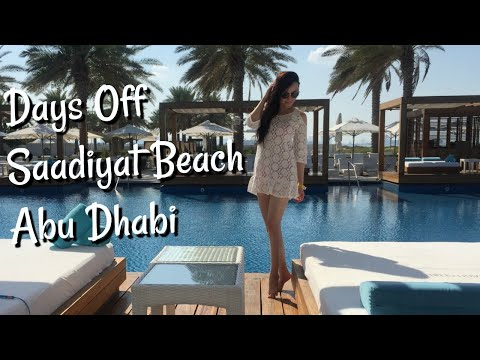 Saadiyat Beach Club Abu Dhabi | The Life of A Flight Attenda
