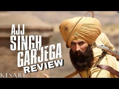 Ajj Singh Garjega Review, Kesari Songs, Akshay Kumar & Parineeti Chopra, Jazzy B, Chirrantan Bhatt