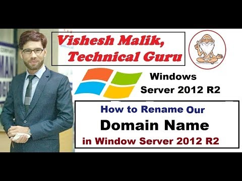 How To Rename Domain Name In Window Server 2012 R2