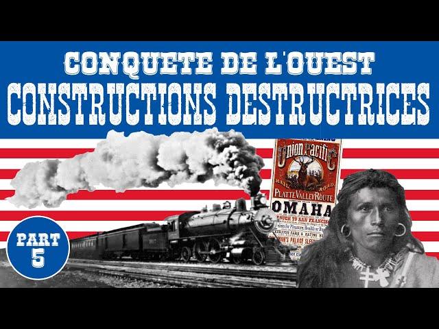 Le Train Qui A Changé L'Amérique - Conquête De L'Ouest Partie 5 🇺🇸