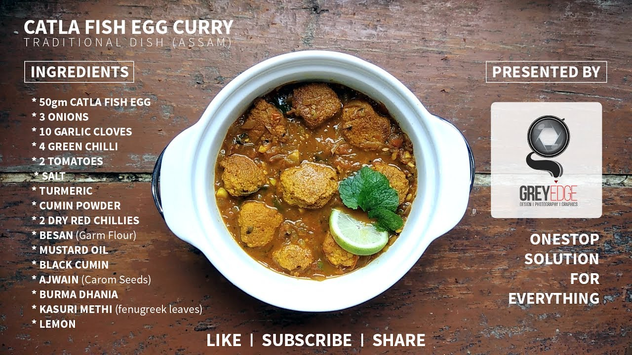 Homemade catla fish egg curry traditional dish assam for How to cook fish eggs