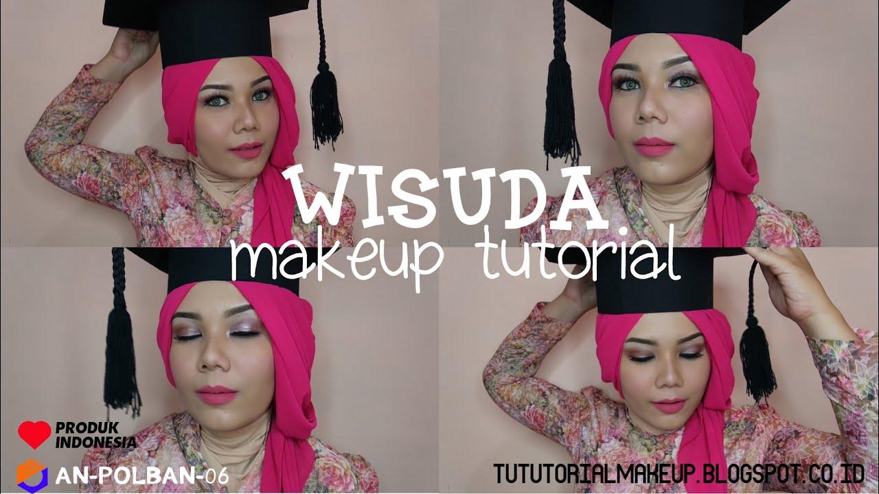 MakeUp Tutorial Untuk WISUDA GRADUATION Bahasa YouTube