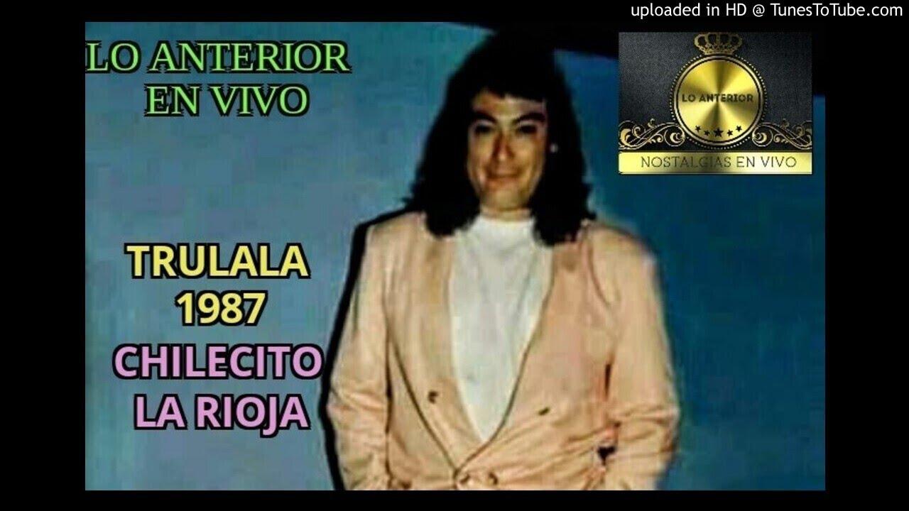 TRULALA 1987 en vivo-Eng-Chilecito(Lo Anterior)