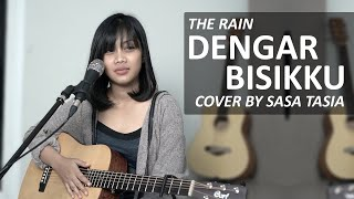 DENGAR BISIKKU - THE RAIN COVER BY SASA TASIA ( HD AUDIO )