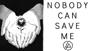 Linkin Park Nobody Can Save Me w Rap Cover