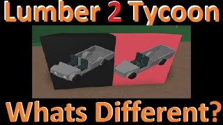 Whats Different? Lumber Tycoon 2 | RoBlox