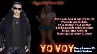 Yo Voy (Con Letra) - Zion y Lennox Ft. Daddy Yankee / Reggaeton Clasico