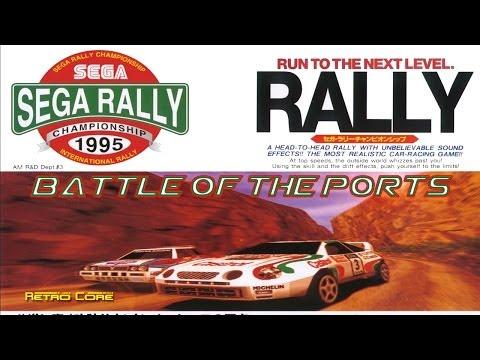 Battle of the Ports - Sega Rally Championship セガラリー・チャンピオンシップ (Show #18)