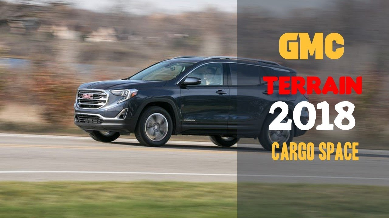 2018 Gmc Terrain Cargo Space And Storage Review Youtube