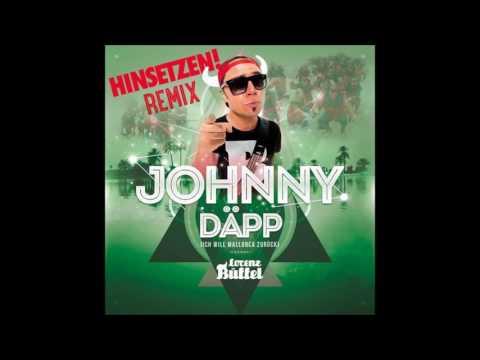 Lorenz Büffel - Johnny Däpp hinsetzen Remix