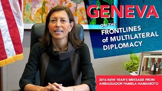 Geneva: On The Frontlines of Multilateral Diplomacy
