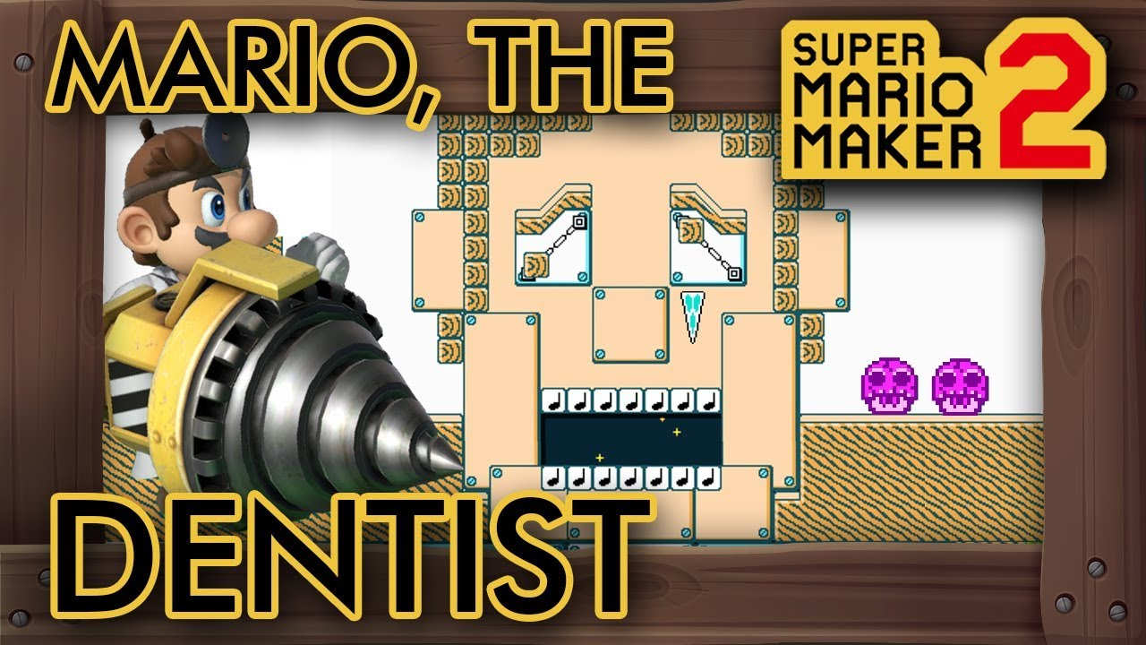 Super Mario Maker 2 – Mario The Dentist