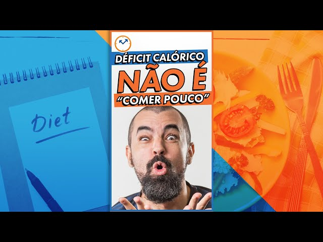 """DÉFICIT CALÓRICO NÃO É """"COMER POUCO"""" #shorts"""