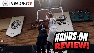 NBA Live 18 Hands-On Review - Play Now & Drew League Impressions