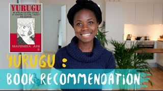 Decolonization: a must have book, Yurugu - Marimba Ani