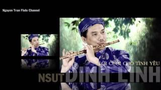 LỜI CUỐI CHO CUỘC TÌNH - Sáo trúc Việt Nam - Tiếng sáo Nsut Đinh Linh