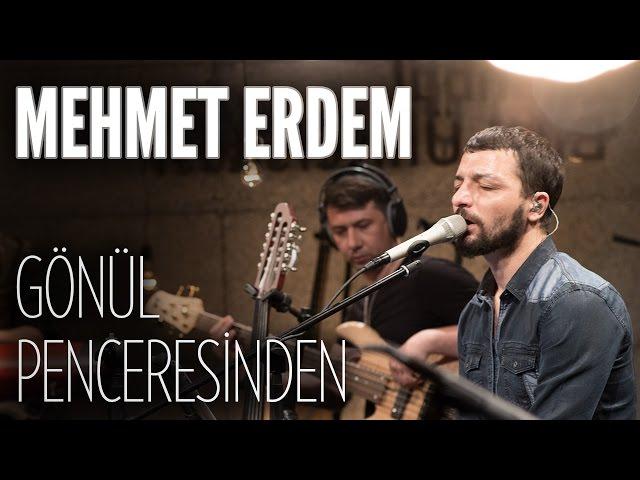 Mehmet Erdem -  Gönül Penceresinden (JoyTurk Akustik)