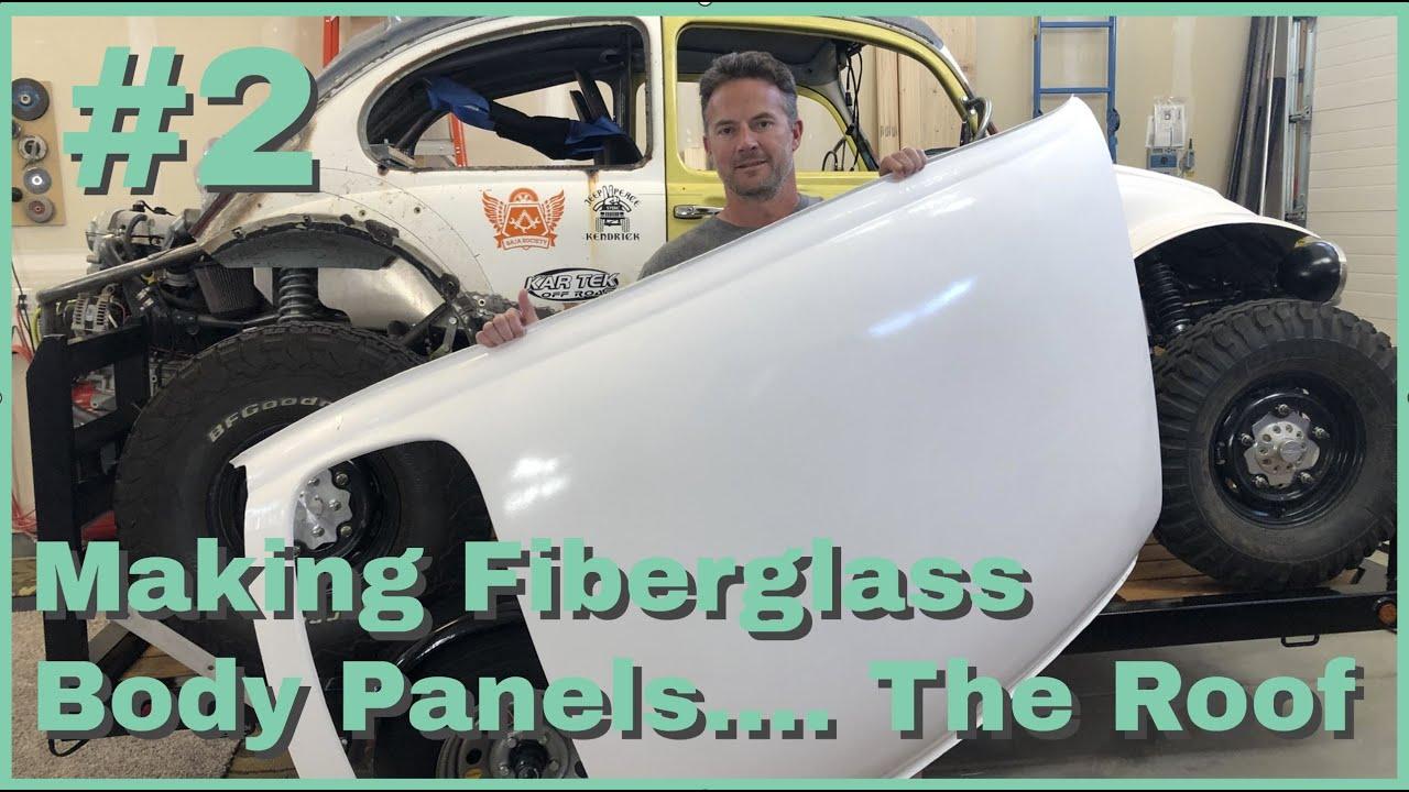 Making Fiberglass Body Panels Ep  2 The Roof!