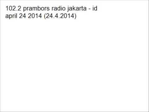 102.2 prambors radio jakarta - id (24.4.2014)