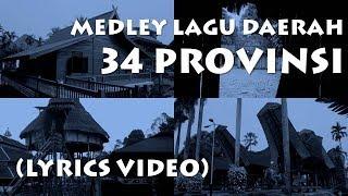Gambar cover Medley 34 Lagu Daerah Nusantara
