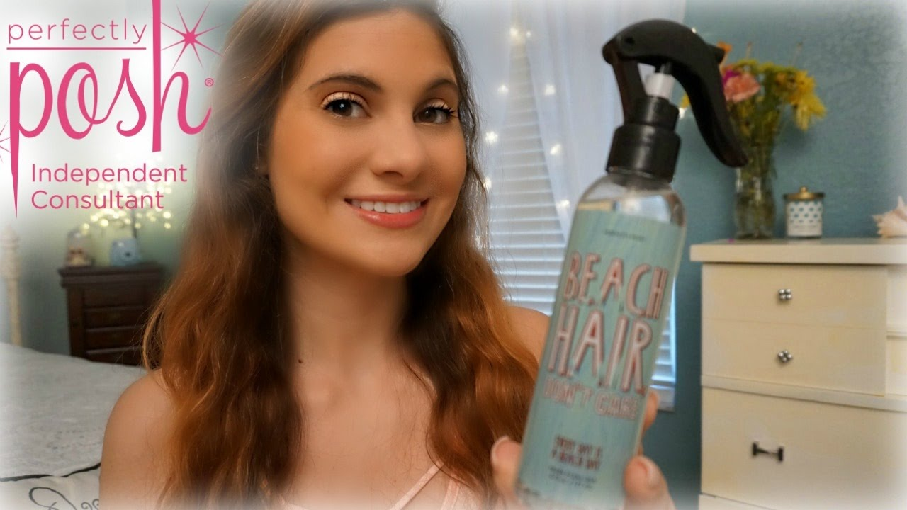 Perfectly Posh Beach Hair Don T Care Review Youtube