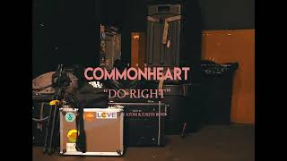 """Do Right"" by The Commonheart"